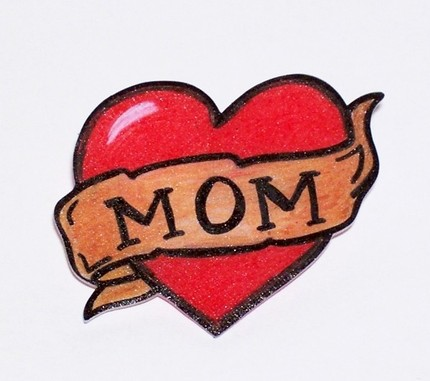 One of the things I thought of is a tattoo honoring my mother. My mom is